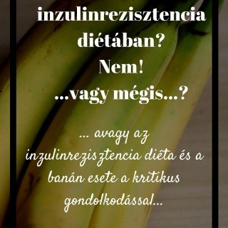 Banán inzulinrezisztencia diétában? | mindenmentes.hu