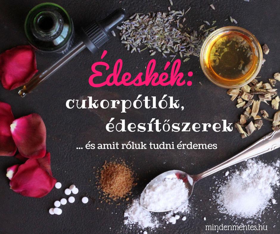 Édeskék: cukorpótlók, édesítőszerek